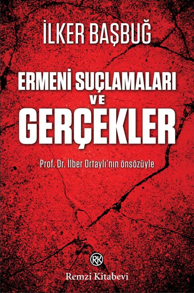 Ilker Basbug Armenian So-called Genocide Massacre Turkey Army General Staff